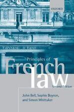 Principles of French Law: By Bell, John, Boyron, Sophie, Whittaker, Simon