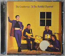 To the Faithful Departed by The Cranberries [Canada - Island Rec - 1996] - NM/M