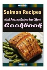 Salmon Recipes : Most Amazing Recipes Ever Offered by Heviz's (2015, Paperback)