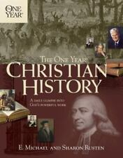 The One Year® Book of Christian History by E. Michael Rusten and Sharon O....