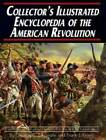 Illustrated Encyclopedia American Revolution Book War - SoftcoverPrice Guides & Publications - 171192