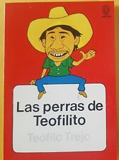 "LIBRO ""Las Perras de Teofilito "" de Teofilo Trejo Honduras Folclore"