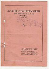 Preisliste Buschbeck & Hebenstreit Bischofswerda Wasser - & Gas Armaturen 1930er
