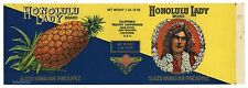 HONOLULU LADY Brand, Sliced Pineapple **AN ORIGINAL 1920's TIN CAN LABEL** K21