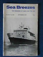 Sea Breezes - Magazine of Ships and the Sea - September 1971 - Vol 45 - No 309