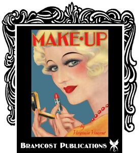 1930s Makeup Book (Vintage Beauty, Techniques)