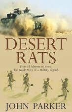 """DESERT RATS""JOHN PARKER-EL ALAMEIN TO BASRA-2004 HARDBACK-NEVER READ-AS NEW!"