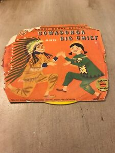 "HOWDY DOODY COWABONGA AND BIG CHIEF 45rpm 7"" Vinyl Yellow Vintage Golden Record"