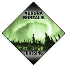 Aurora Borealis Crossing Sign New 12X12 Metal Northern Lights