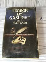 Terror By Gaslight Hugh Lamb 1975 First Edition