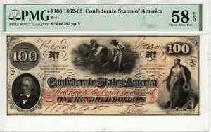 1862 $100 CONFEDERATE STATES OF AMERICA NOTE CURRENCY T-41 PMG ABOUT UNC 58 EPQ