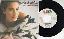 GRAZIA DI MICHELE disco 45 giri SOLO I PAZZI SANNO AMARE  made in ITALY 1989