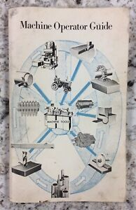 Vintage Cessna Industrial Products Division - Machine Operator Guide - Machinist
