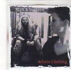 (DK998) Matt & Sueleen, Where I Belong - 2013 DJ CD