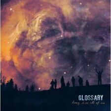 Glossary - Long Live All Of Us [CD]