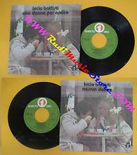LP 45 7'' LUCIO BATTISTI Una donna per amico Nessun dolore 1978 italy cd mc dvd*