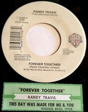 Randy Travis 45 Forever Together / This Day Was Made For Me And You  EX  w/ts