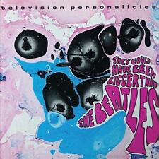 Television Personalities - They Could Have Been Bigger Than The Beatles (NEW CD)