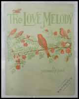 """SHEET MUSIC """"THE LOVE MELODY"""" DATED 1922"""