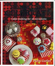Planet Cake Celebrate: Cake Making for All Occasions Paris Cutler used paperback