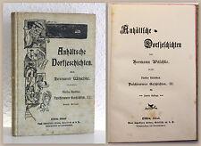 Wäschke Anhältsche Dorfjeschichten Paschlewwer Geschichten III. um 1900 Mundart