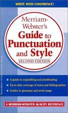 Merriam-Websters Guide to Punctuation and Style by Merriam-Webster