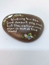 Hand-painted Rock Original Paperweight Working for the Lord