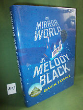GAVIN EXTENCE THE MIRROR WORLD OF MELODY BLACK SIGNED HB EDITION NEW & UNREAD