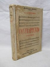 Bernardi - Contrappunto - Manuali Hoepli 1925 Musicologia Musica