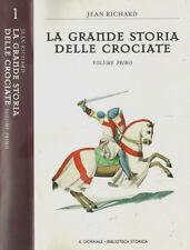 La grande storia delle crociate Vol.I. . Jean Richard. S.D. .