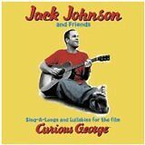 JOHNSON Jack - Sing-a-longs and lullabies for the film Curious George - CD Album