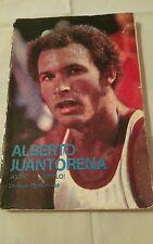 ALBERTO JUANTORENA ¡ ASTRO Y EJEMPLO ! PRIMERA EDICIÓN 1980,  ÚNICO EN INTERNET