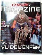 L'Equipe Magazine 10/04/2004; Paris-Roubaix/ GUazzini/ La + mauvaise équipe de F