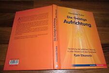 Alexander Toskar -- die GEISTIGE AUFRICHTUNG // Geistheiler Pjotr Elkunoviz