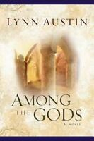 Among the Gods [Chronicles of the Kings #5]