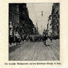 1914 West-Polen * Deutsche Parade auf der Petrikauer Strasse in Lodz *  WW1