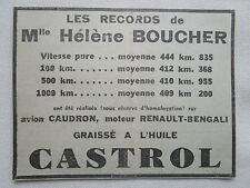 8/1934 PUB HUILE CASTROL RECORD HELENE BOUCHER CAUDRON RENAULT BENGALI AD
