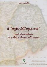 VALNERINA Fuselli Storie di contrabbando tra Umbria e Abruzzo nell'Ottocento