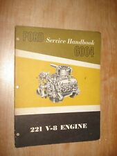 1962 FORD 221 V-8 ENGINE SERVICE TRAINING MANUAL DIAGNOSIS SHOP REPAIR BOOK