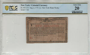AUGUST 2 1775 2 SHILLING NEW YORK COLONIAL CURRENCY NY-173 PCGS B VERY FINE 20