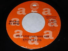 Steve Davis: Only Love Can Save Her (Mono / Stereo) 45