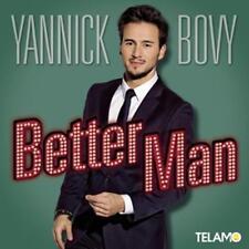 Better Man von Yannick Bovy (2015), Neu OVP, CD