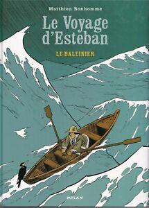 MATTHIEU BONHOMME: LE VOYAGE D'ESTEBAN TOMES 1 ET 2. MILAN  2006.