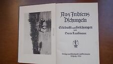 AUS INDIENS DSCHUNGELN - Erlebnisse und Forschungen, 1911, zwei Bände, EA