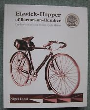 Elswick-Hopper of Barton on Humber - A full history of a British cycle maker