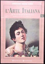 L'ARTE ITALIANA N. 10 -Dal Rinascimento al Neoclassico - CARAVAGGIO, A. CARRACCI