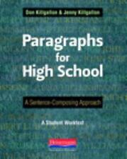 Paragraphs for High School: A Sentence-Composing Approach Student Worktext Book