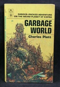 GARBAGE WORLD By Charles Platt Paperback