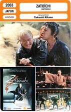 FICHE CINEMA : ZATOICHI - Kitano,Asano,Natsukawa 2003