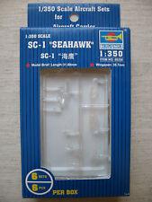 """Trumpeter 06250 SC-1 """"Seahawk"""" 1:350 Neu & versiegelt"""